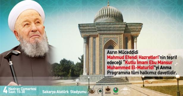 Büyük İmam Ebu Mansur Muhammed El-Maturîdî Hazretlerini Anma Programı